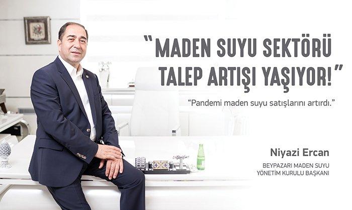 Beypazarı Maden Suyu Yönetim Kurulu Başkanı Niyazi ERCAN:
